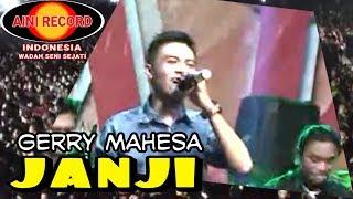 Gerry Mahesa- Janji (Official Music Videos)