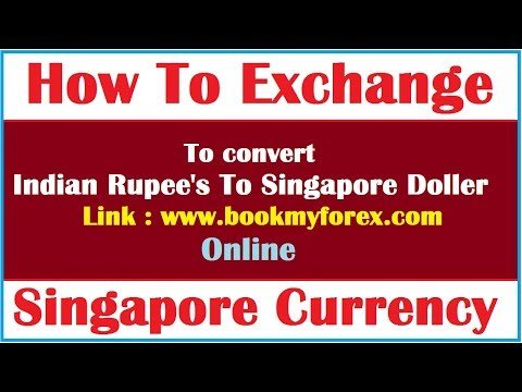 How To Exchange Singapore Currency Online ? Hindi Video