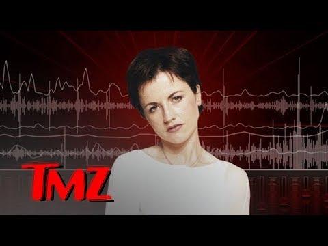 Cranberries Singer Dolores O'Riordan's Final Voicemail | TMZ