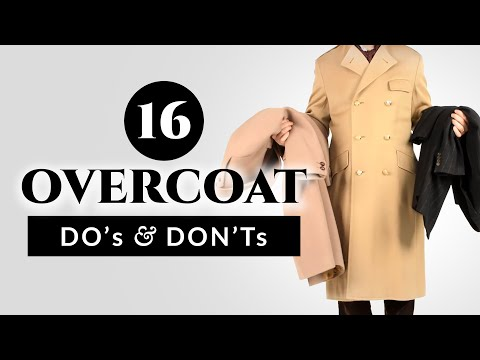 16 Overcoat Do's & Don'ts - Gentleman's Gazette