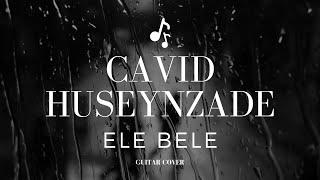 Səma - elə-belə feat Cavid Hüseynzadə