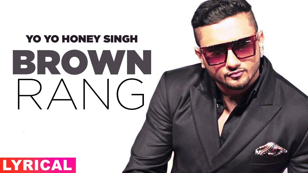 Brown Rang (Lyrical) | Yo Yo Honey Singh | Hit Punjabi Song 2020 | Speed Records | Speed Records