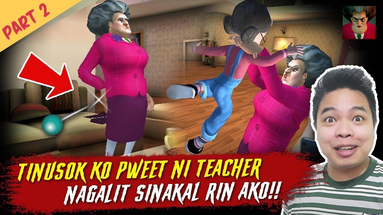 Tinusok ko Pweeet ni Teacher - Scary Teacher Part 2