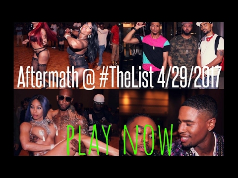 Aftermath @ #TheList 4/29/2017
