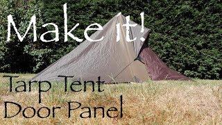 3x3 Tarp Tent Door Panel. Make an ultra-light door panel for your tarp.