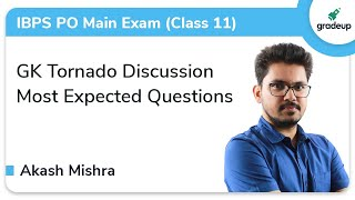 GK Tornado Discussion Session for IBPS PO Main Exam 2019