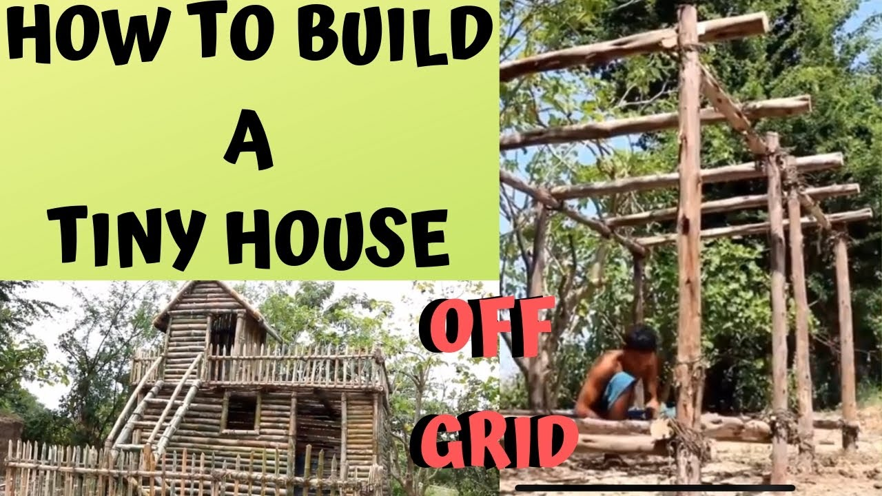 Building A Tiny House From Scratch Learn From These 2