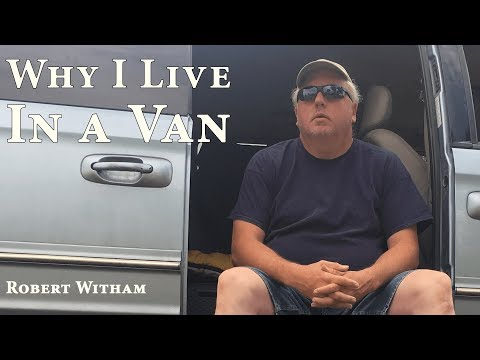Why I Live in a Van