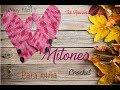 Paso a paso cómo tejer mitones a crochet ❤ Mi Rincón del Tejido