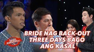 BRIDE NAG BACK-OUT THREE DAYS BAGO ANG KASAL | Bawal Judgmental | February 28, 2020