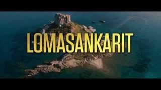 LOMASANKARIT trailer, Ensi-ilta 31.10.2014