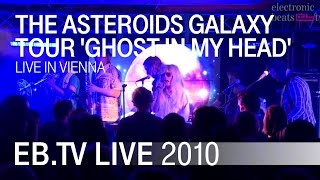 "The Asteroids Galaxy Tour ""Ghost In My Head"" live in Vienna (2010)"