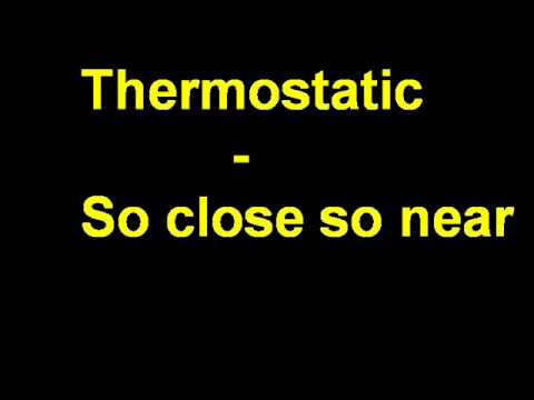 Thermostatic playlist - BEST songs