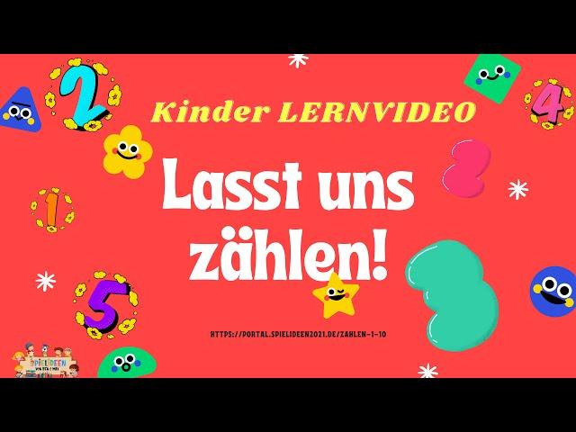 Lasst uns zählen🤗! - Lernvideo für Kinder  I Spielideen von Ben & Max - www.spielideen2021.de/GO