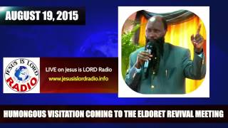 humongous visitation of god coming to the mega eldoret revival meeting prophet dr owuor