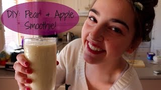 How To: Pear And Apple Smoothie!