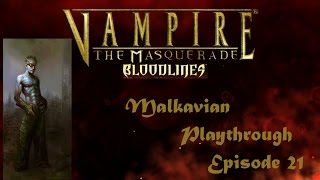Vampire the Masquerade Bloodlines: Malkavian Episode 21 - Walls of Flesh & Sewer Walks