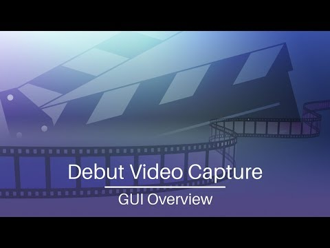 Debut Video Capture Software | Tutorial