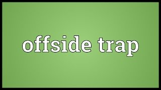 Offside trap Meaning