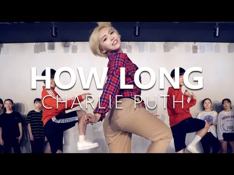 Charlie Puth -  How Long / Choreography....