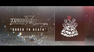 Kingdom Of Giants - Bored To Death