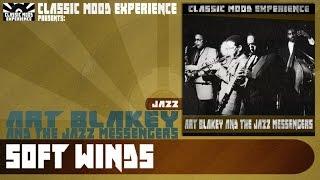 Art Blakey & The Jazz Messengers - Soft Winds (1955)