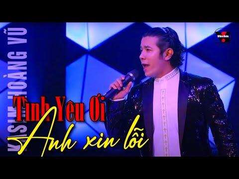 Tình yêu ơi Anh xin lỗi [Kasim HV] - Vân Sơn 50 - Chuyện Tình Quê Hương Tôi