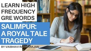 Learn High-Frequency GRE Words Using Story-Telling | Salimpur A Royal Tale: Chapter 3 Tragedy