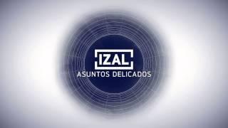 IZAL - Asuntos delicados