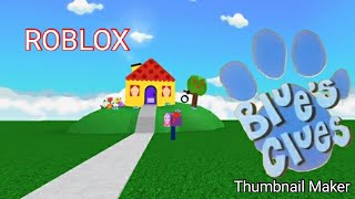 UN NICE FREAKING GREAT BLUES CLUES ROBLOX MAP Y'ALL ROBLOX SULL'IPAD