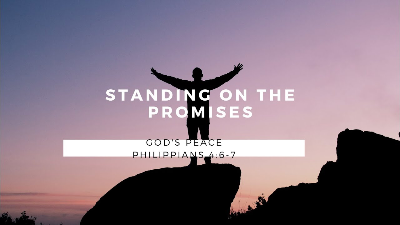 Standing on the Promises: God's Peace