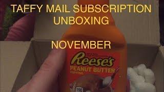 Taffy Mail Unboxing November 2018 - Taste Test
