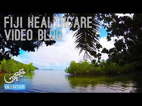 Fiji Healthcare Video Blog