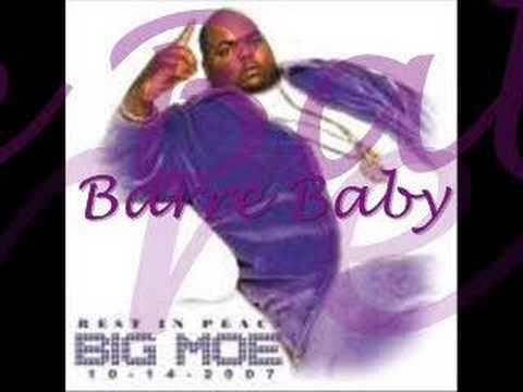 Big Moe- Barre Baby(Lil Wayne Intro)