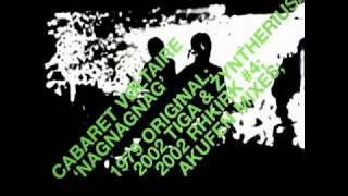 Cabaret Voltaire - Nag Nag Nag (Akufen's Karaoke Slam Mix)