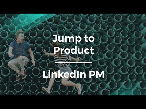 How to Jump from Engineering to Product Management by LinkedIn PM