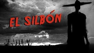La leyenda original del silbon errante -  historias terrorificas y paranormales