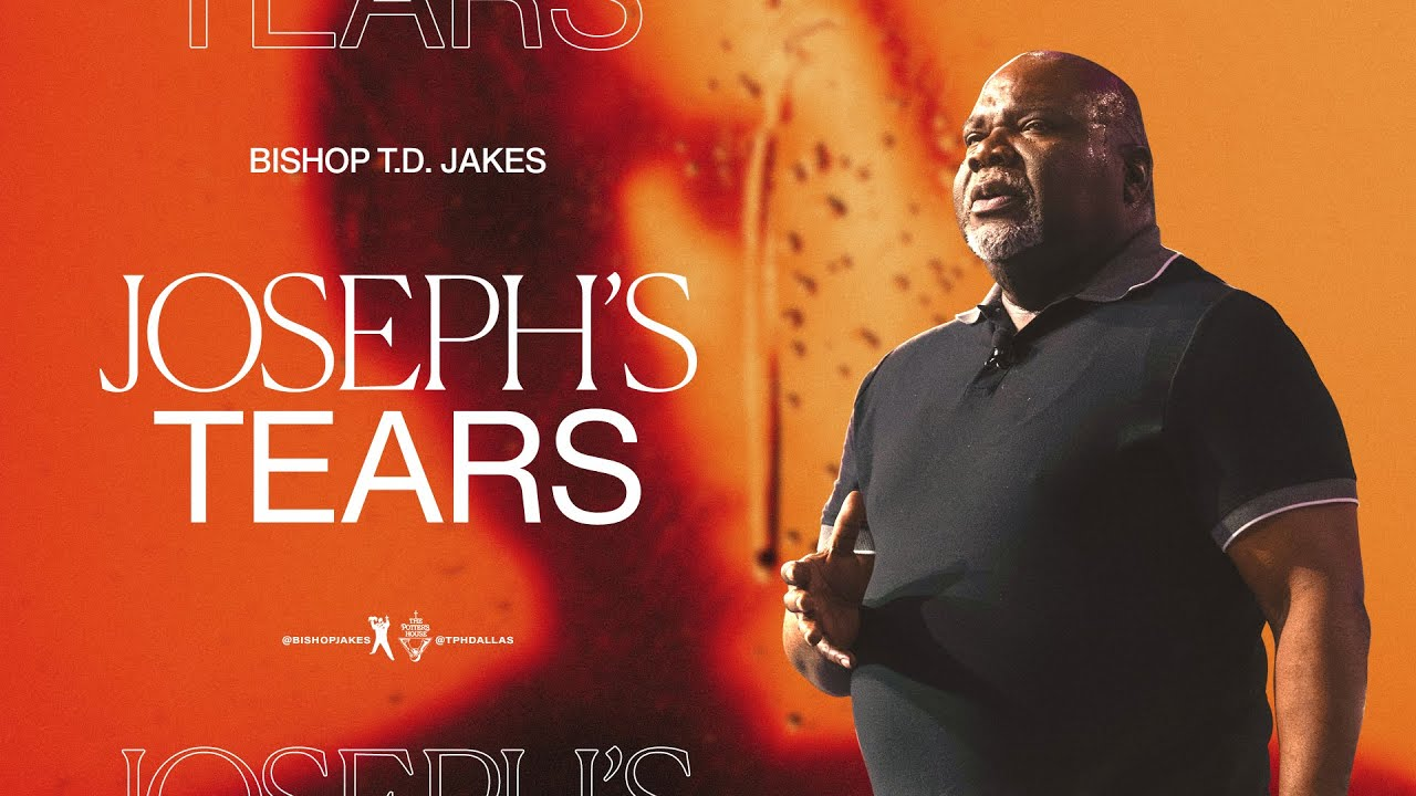 Download Joseph's Tears - Bishop T.D. Jakes