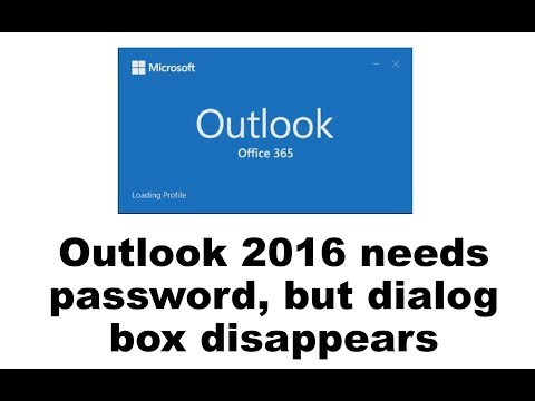 Outlook 2016 needs password, but dialog box disappears Video