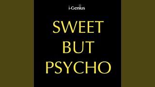 Sweet But Psycho (Instrumental Remix)