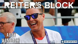 Abby Wambach thinks the USWNT brings inspiration to women all over the country | Reiter's Block