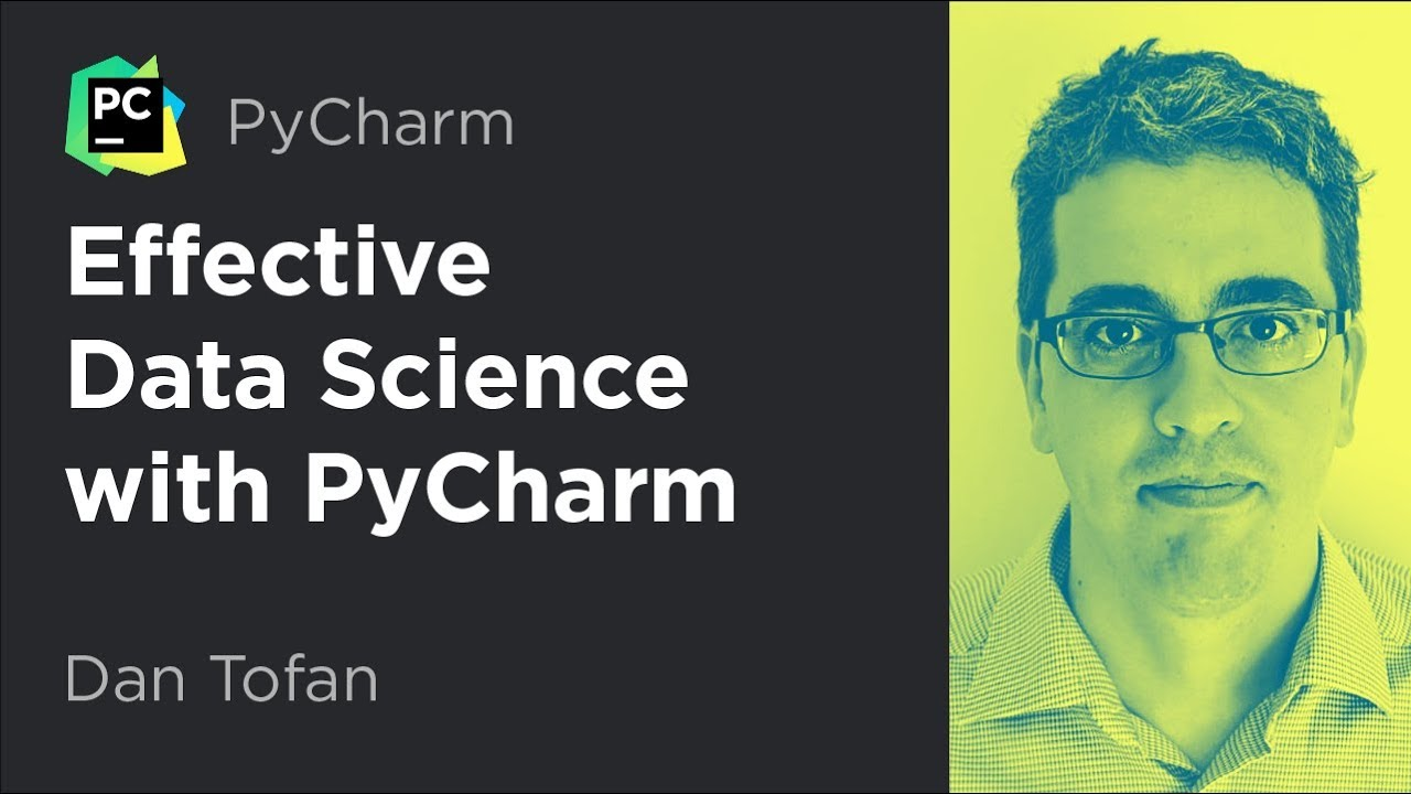 Effective Data Science with PyCharm