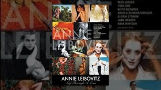 Annie Leibovitz: la Vie à Travers une Lentille