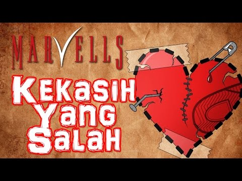 Marvells - Kekasih Yang Salah (Official Music Video)