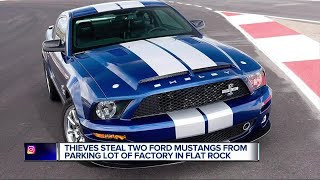 Thieves steal two Ford Mustangs from parking lot of factory in Flat Rock