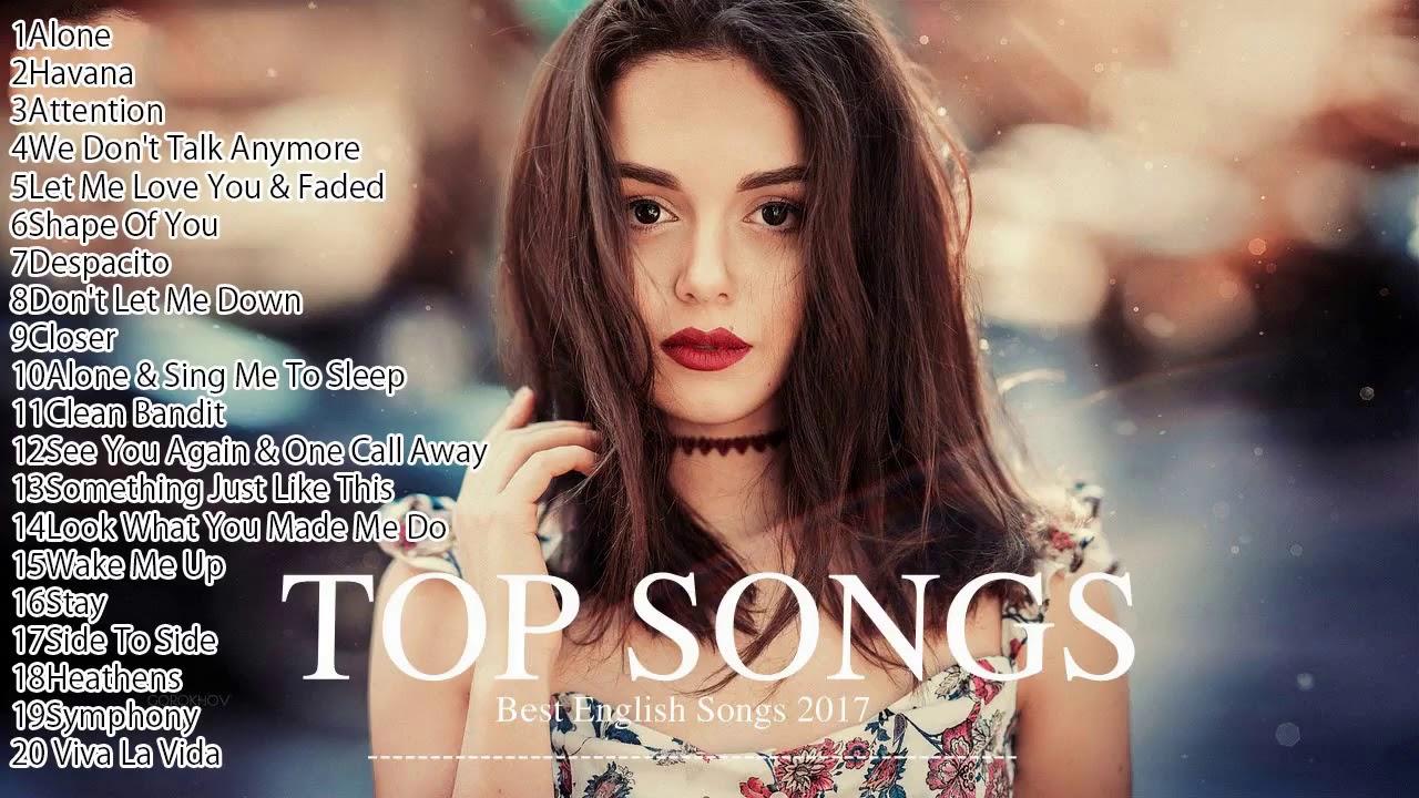 歐美流行音樂 2018 * 流行英文歌 2018 * 英文歌 英文歌曲排行榜2018 * best english hit songs 2018 - YouTube