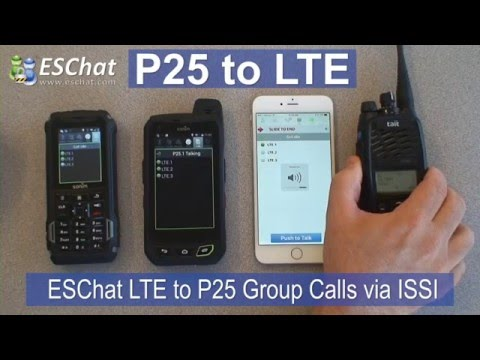 ESChat LTE to P25 Interoperability via ISSI