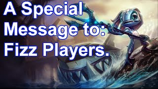 A Special Message: Fizz Players