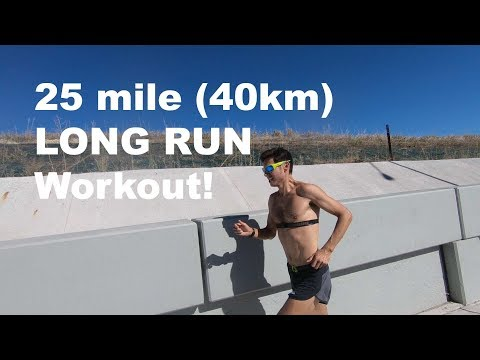 25 mile (40km) Long Run workout: Sage Canaday Training for a sub 2:19 Marathon #OTQ