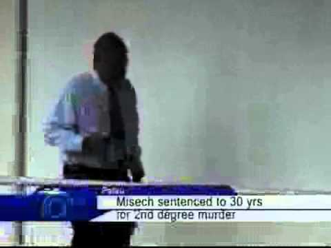 Misech Sentenced To 30 Years For Hacking Murder